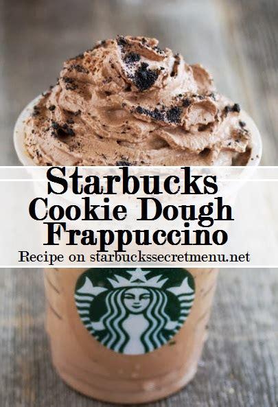 The secret menu coffee recipes tend to be very flavorful and often much sweeter than regular menu offerings. Starbucks Secret Menu: Cookie Dough Frappuccino | Starbucks Secret Menu