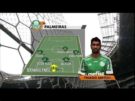 Escalação com Hino: Palmeiras ( Rede Globo) - YouTube
