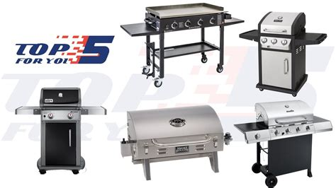 Top 5 Best Gas Grills For 2018  Gas Grill Under $500