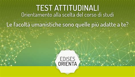 Test Attitudinali Università Test Attitudinali Universit 224 Lauree Umanistiche Adatte A Te