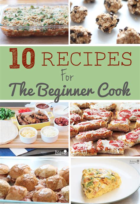 10 easy recipes for the beginner cook thriving home