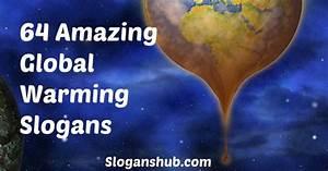 Global Warming Slogans | Environment Slogans | Pinterest ...