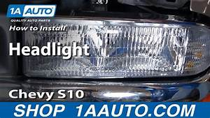 How To Install Replace Headlight Chevy S10 Pickup Truck 98