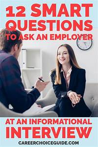 Questions To Ask On An Informational Interview 12 Informational Interview Questions To Ask 2 Things To