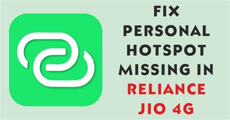 fix missing personal hotspot option in reliance jio 4g