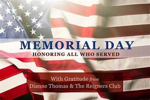 Happy Memorial Day 2017! - THE REIGNERS CLUB