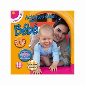 Livre D éveil Bébé : c t boutique livre d 39 activit s d 39 veil avec b b 2 cd ~ Teatrodelosmanantiales.com Idées de Décoration