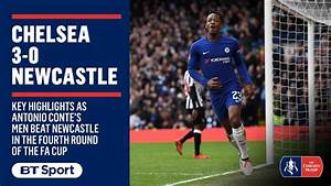 Emirates FA Cup highlights: Chelsea 3-0 Newcastle - YouTube