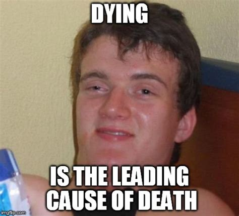 Memes About Death - leading memes image memes at relatably com