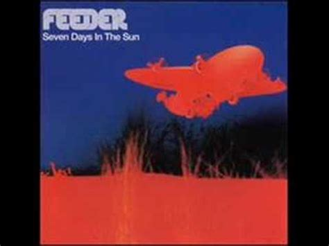 Feeder  Just A Day (original Version) Youtube