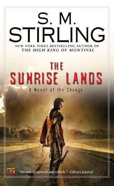 sunrise lands emberverse series     stirling