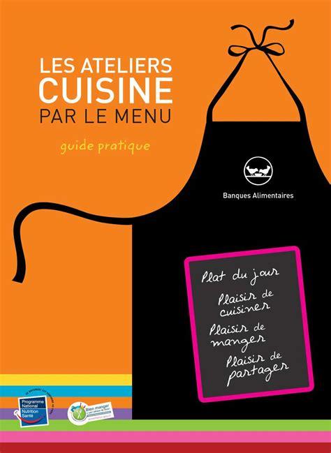 affiche atelier cuisine calaméo banques alimentaires les ateliers cuisine par
