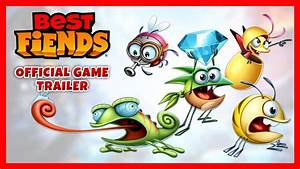 Best Fiends | Official Game Trailer [2017] - YouTube  Best