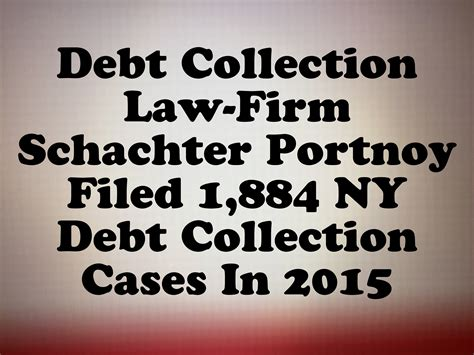 debt collection law firm schachter portnoy filed  ny