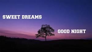 Good Night Sweet Dreams Nature