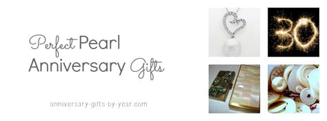 perfect pearl anniversary gifts ideas    years