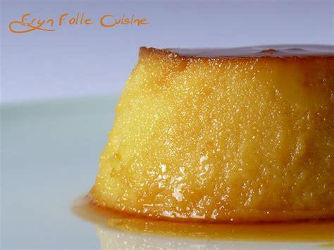 eryn et sa folle cuisine flan de huevo dessert espagnol eryn et sa folle cuisine