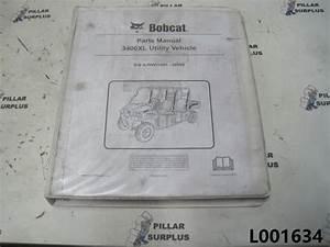 Bobcat 3400xl Utility Vehicle Parts Manual S  N Ajnw11001