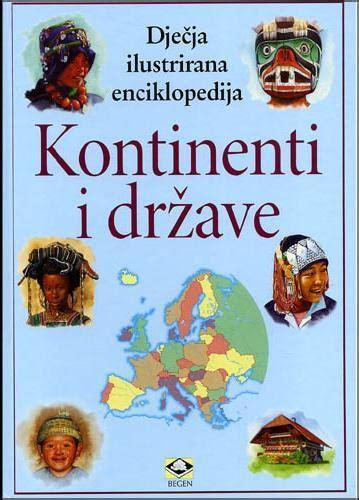 Kontinenti i države - dječja ilustrirana enciklopedija ...