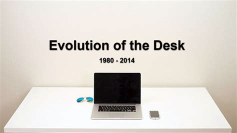 The Desk by Evolution Of The Desk
