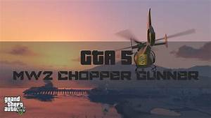 GTA 5 - Chopper Gunner Remake (MW2) - YouTube