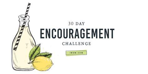 day encouragement challenge imom