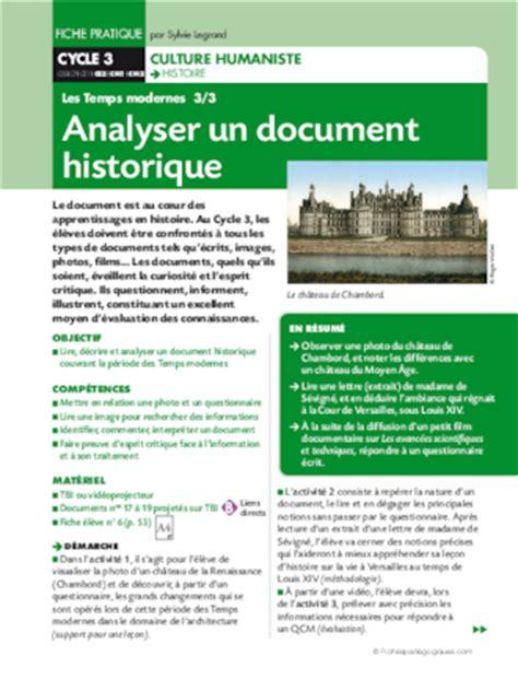 les temps modernes 3 3 analyser un document historique fichesp 233 dagogiques