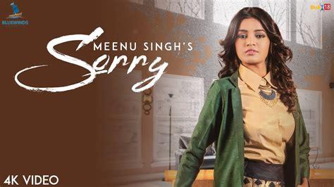 new songs sorry meenu singh official songs