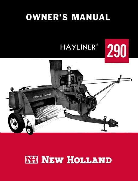 holland hayliner  balers owners manual