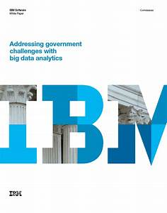 Addressing Government Challenges with Big Data Analytics ...