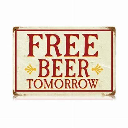 Beer Sign Metal Tin Tomorrow Signs Funny