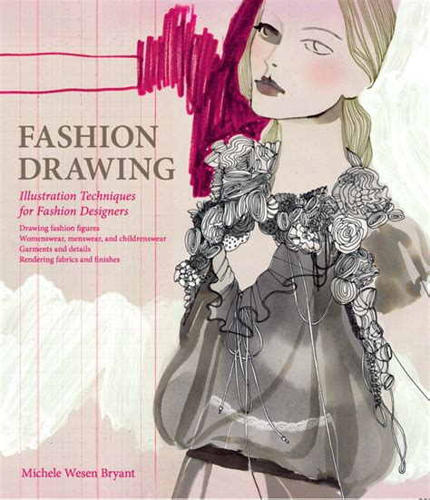 fashion design books wesen bryant fashion drawing illustration techniques for