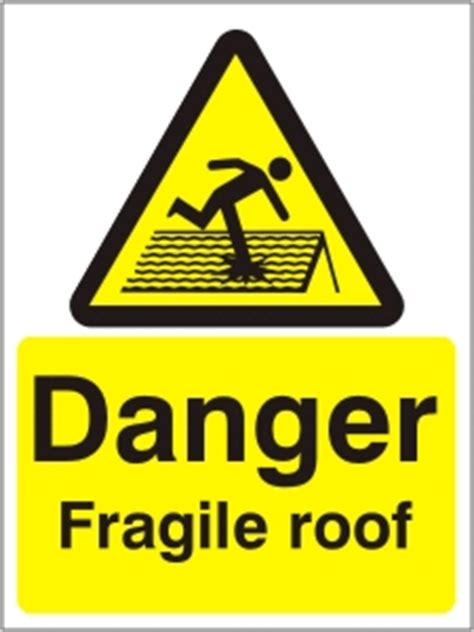 danger fragile roof health  safety sign wag