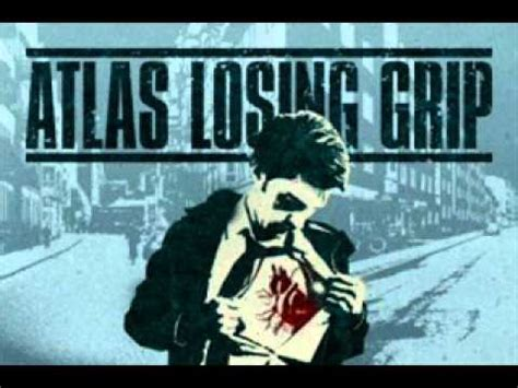 Atlas Losing Grip  Different Hearts, Different Minds Lyrics