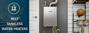 12 Best Tankless Water Heaters Of 2020