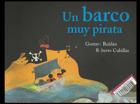 Un Barco Muy Pirata Para Leer un barco muy pirata ale