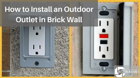 How To Install An Outdoor Outlet In Brick Wall  Step By