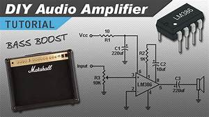 Make A Great Sounding Lm386 Audio Amplifier With Bass