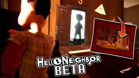 hello neighbor beta е тук ние ли сме съседа мистериозна снимка hello neighbor