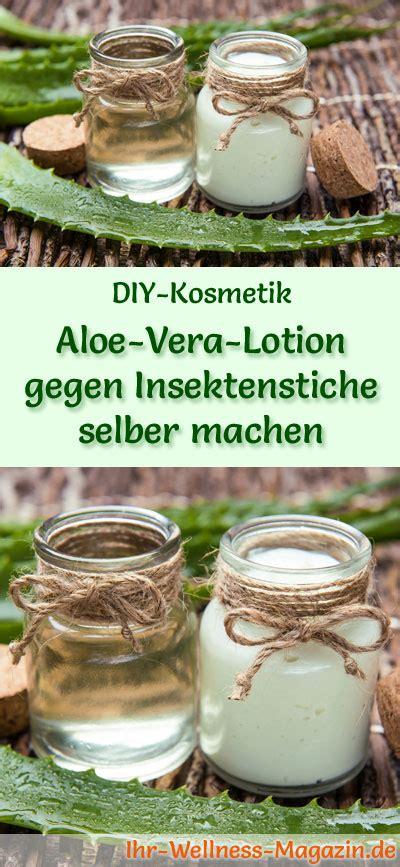 aloe vera selber machen aloe vera lotion gegen insektenstiche selber machen rezept anleitung
