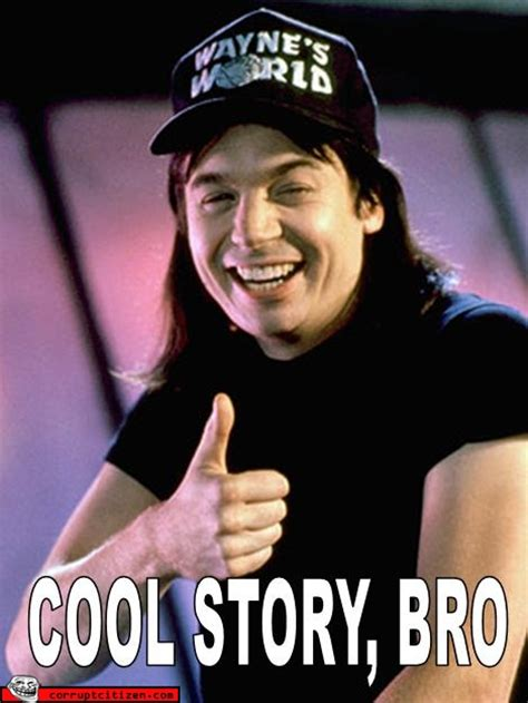 Cool Story Bro Meme - image 119638 cool story bro know your meme