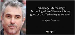 Alfonso Cuaron ... Nice Technical Quotes