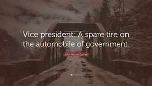 John Nance Garn... Spare Tyre Quotes