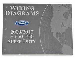 2009 2010 Ford F650 F750 Super Duty Truck Electrical Wiring Diagrams Shop Manual