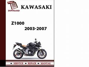 Kawasaki Z1000 2003 2004 2005 2006 2007 Workshop Service