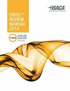 Crisc Review Manual 2014 By Isaca 9781604204278