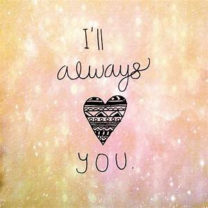 I',ll always love you | via Tumblr - image #1999988 by ...