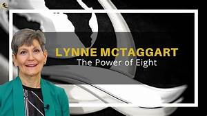 Intention  Lynne Mctaggart - The Power Of Eight