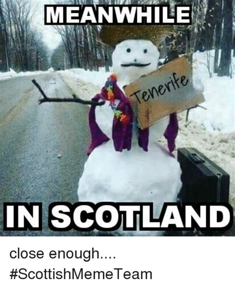 Meanwhile In Scotland Meme - 25 best memes about scotland scotland memes