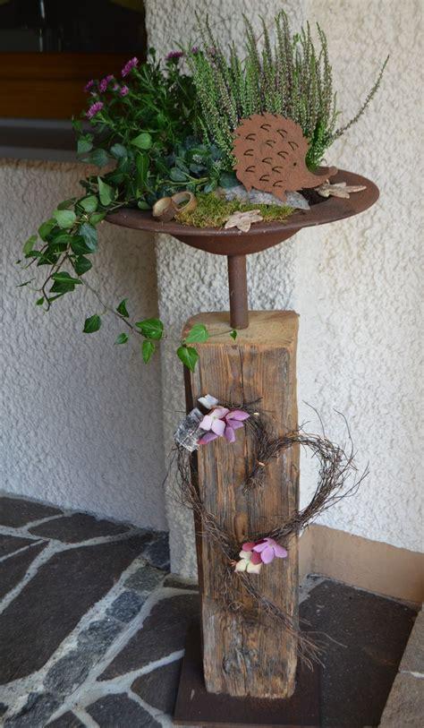 Gartendeko Holzbalken by Die 25 Besten Ideen Zu Gartendeko Rost Auf
